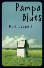 "Rezension zu Rolf Lapperts ""Jugend""-Roman ""Pampa Blues"""