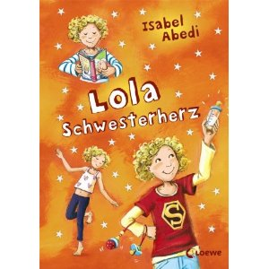 """""""Lola Schwesterherz"""" von Isabel Abedi"""