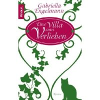 """Rezension zu dem Roman """"Eine Villa zum Verlieben"""" und Interview mit der Autorin Gabriella Engelmann"""
