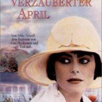 """Rezension zu Elizabeth von Arnims Roman """"Verzauberter April"""" und der gleichnamigen Verfilmung von Mike Newell"""